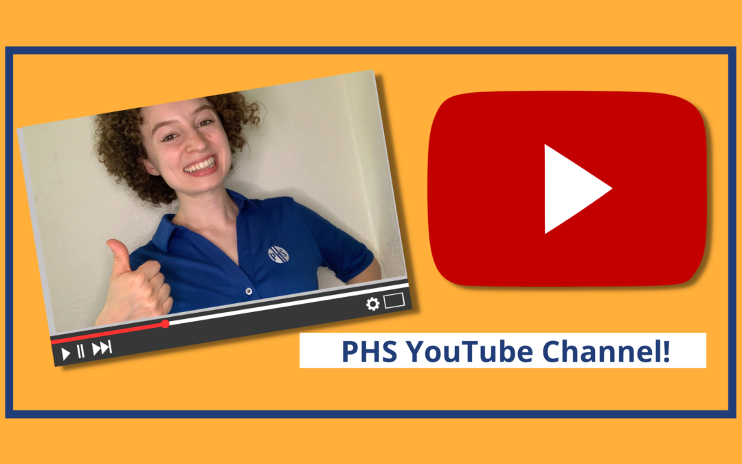 The PHS YouTube Channel